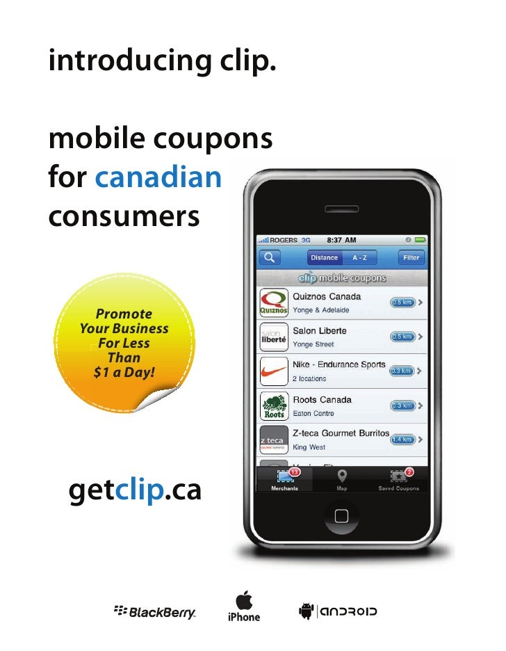 introducing clip.  mobile coupons for canadian consumers      Promote   Your Business      For Less       Than     $1 a Da...