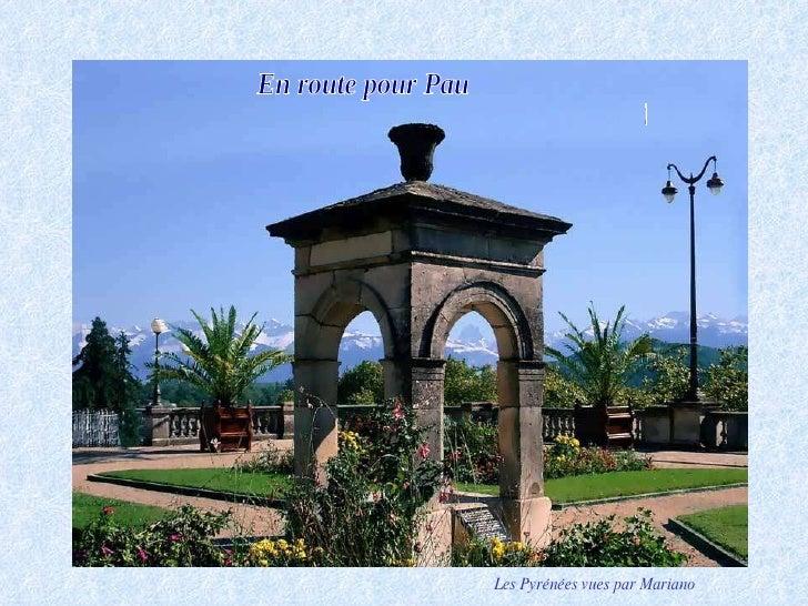 En route pour Pau et ses environs ... Les Pyrénées vues par Mariano