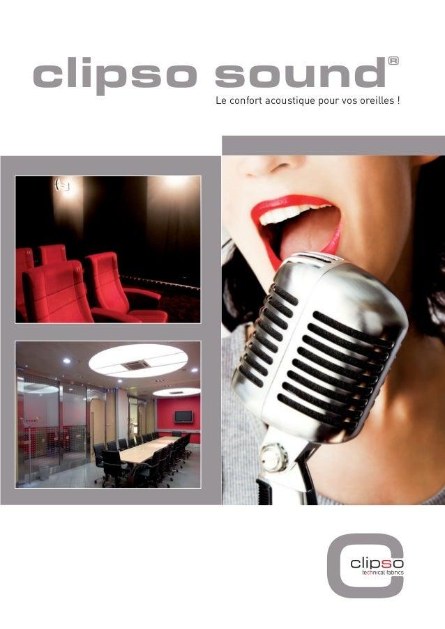 clipso sound  Le confort acoustique pour vos oreilles !