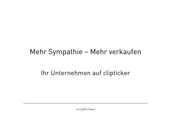 Mehr Sympathie – Mehr verkaufen   Ihr Unternehmen auf clipticker