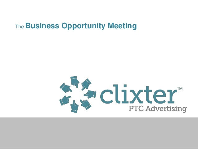 The Business   Opportunity Meeting
