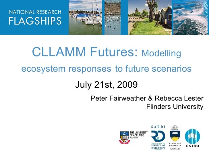 HEADLINE TO BE PLACED IN THIS SPACE              CLLAMM Futures: Modelling      ecosystem responses to future scenarios   ...