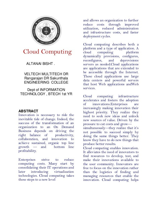 Cloud Computing ALTANAI BISHT . VELTECH MULTITECH DR Rangarajan DR Sakunthala ENGINEERING COLLEGE Dept of INFORMATION TECH...