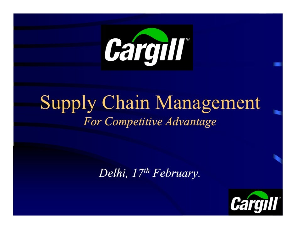 Supply Chain Management     For Competitive Advantage          Delhi, 17th February.