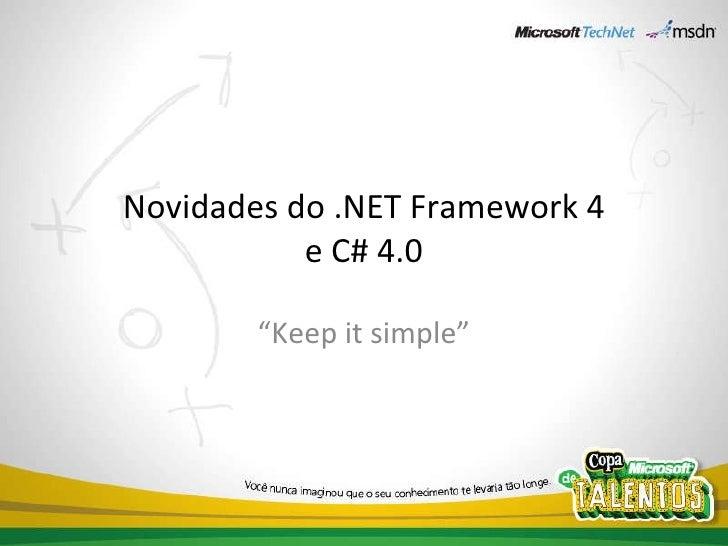 [CLPE] Novidades do .net Framework 4.0