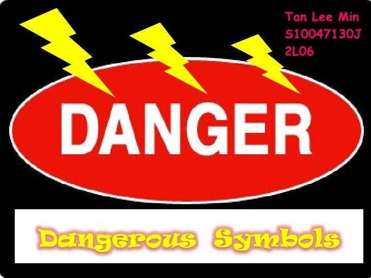 Dangerous Symbols