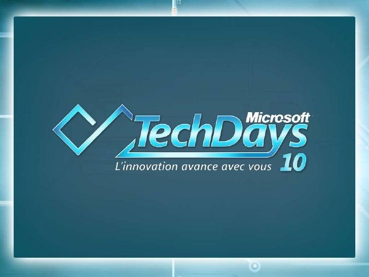 TechDays 2010 (CLO202) : Introduction à Windows Azure
