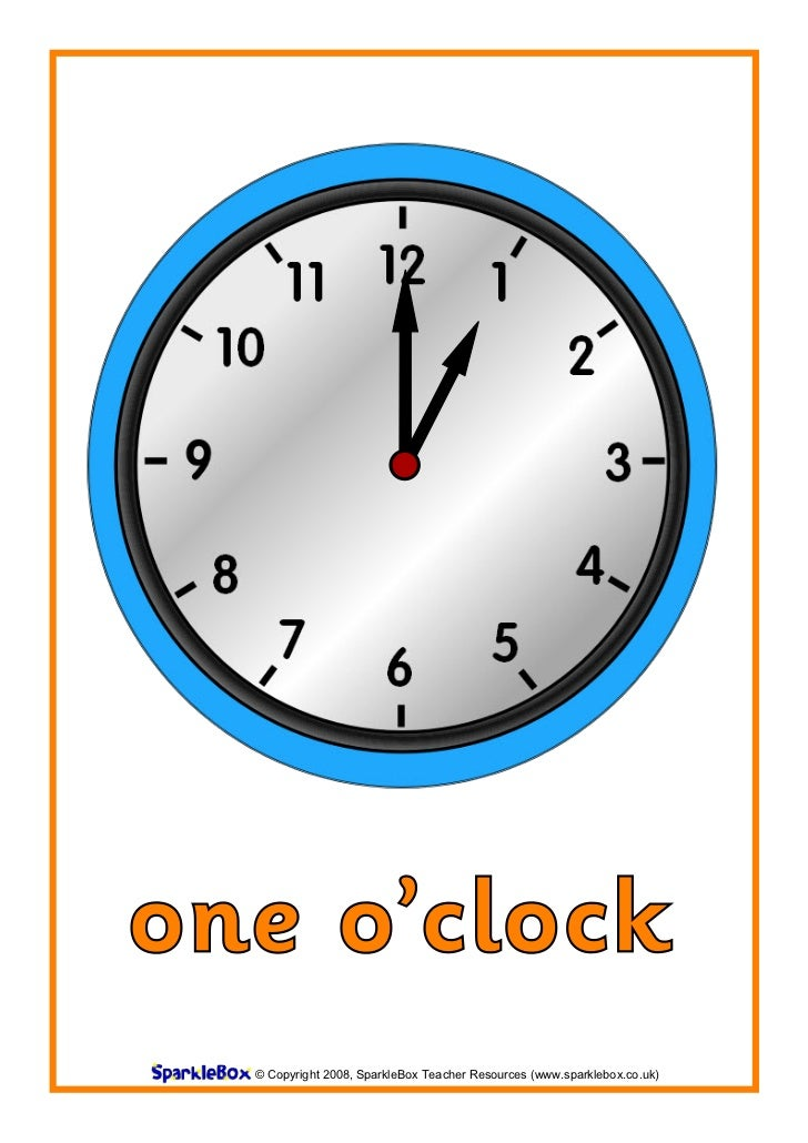 one o'clock  © Copyright 2008, SparkleBox Teacher Resources (www.sparklebox.co.uk)