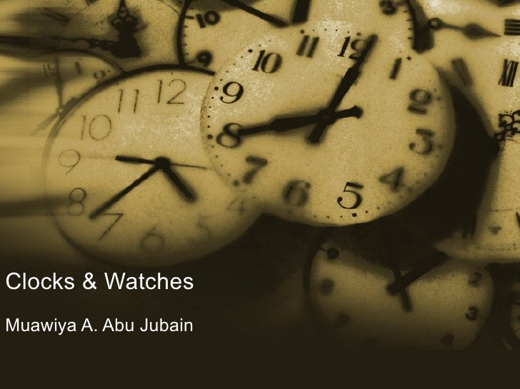 Clocks & Watches Muawiya A. Abu Jubain