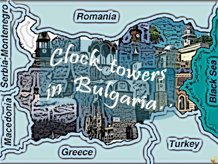 Clock Towers in Bulgaria