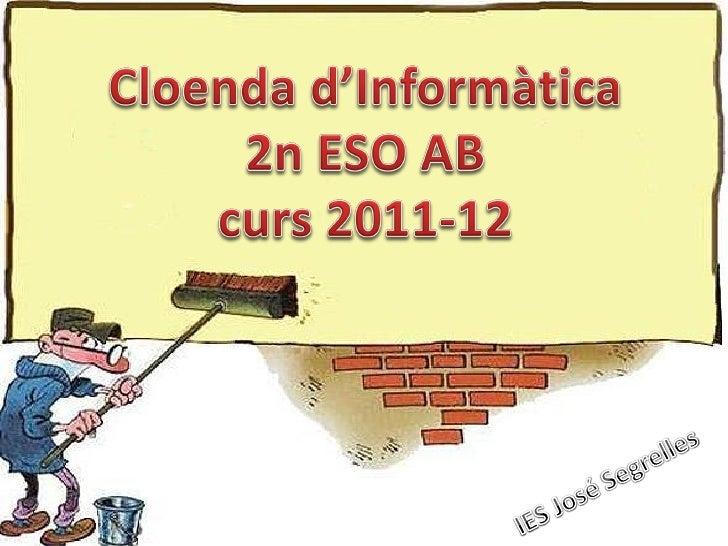 Cloenda 2n ESO AB - curs  2011 12