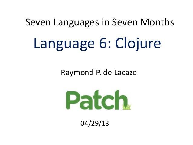 Clojure 7-Languages