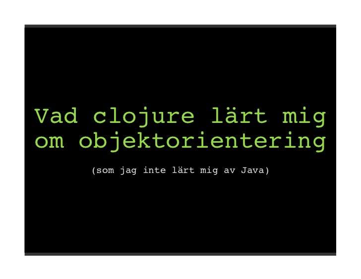 Clojure oo-quickie