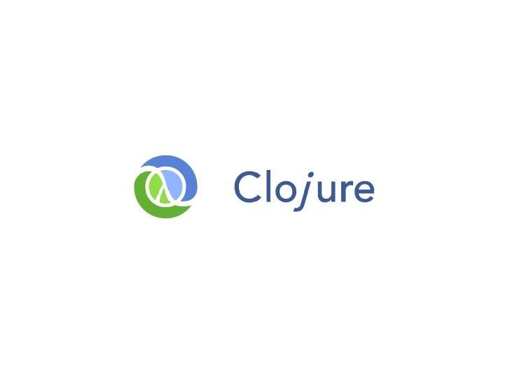 Clojure LDC Presentation 2