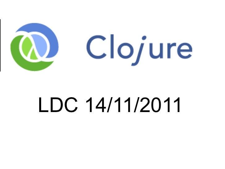 LDC 14/11/2011