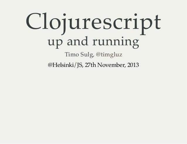 Clojurescript up and running