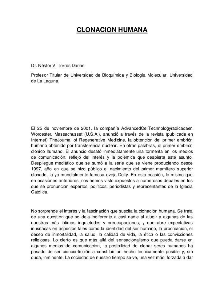 CLONACION HUMANADr. Néstor V. Torres DariasProfesor Titular de Universidad de Bioquímica y Biología Molecular. Universidad...