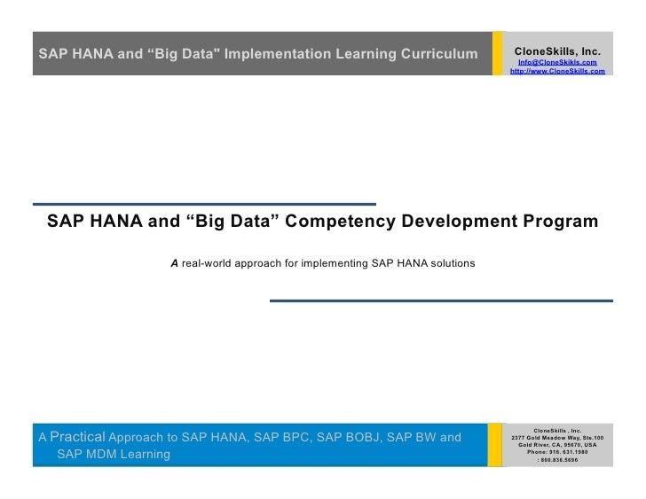 "SAP HANA and ""Big Data"" Implementation Learning Curriculum                      CloneSkills, Inc.                         ..."