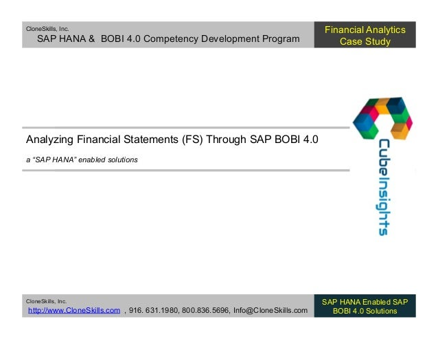 CloneSkills, Inc. SAP HANA & BOBI 4.0 Competency Development Program Financial Analytics Case Study CloneSkills, Inc. http...
