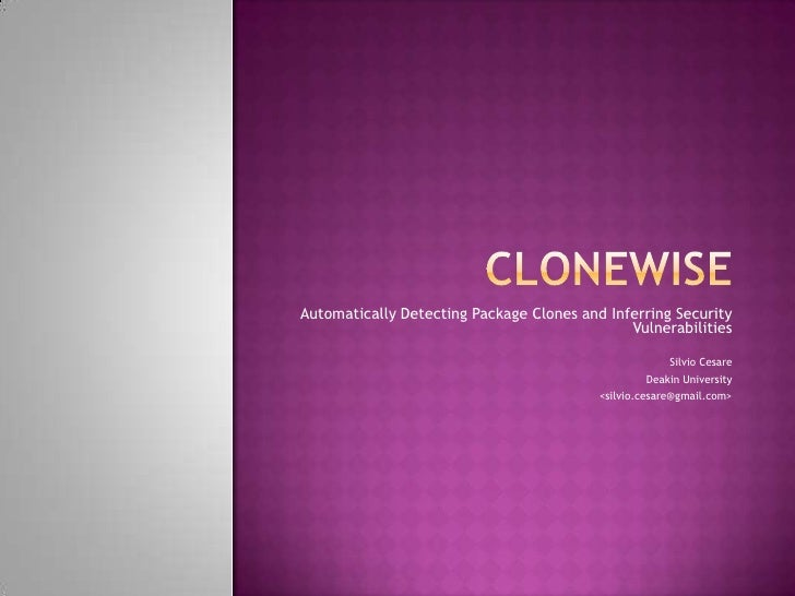 Automatically Detecting Package Clones and Inferring Security                                              Vulnerabilities...