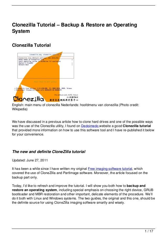 Clonezilla Tutorial – Backup & Restore an OperatingSystemClonezilla TutorialEnglish: main menu of clonezilla Nederlands: h...
