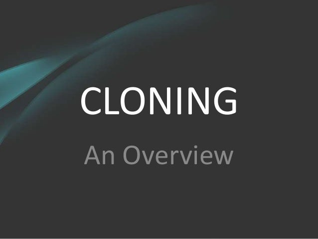 Cloning 100809065228-phpapp01