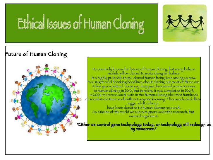 cloning babies essay Essays - largest database of quality sample essays and research papers on designer babies argument.