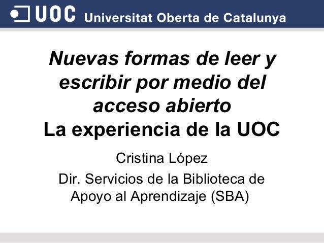 El acceso abierto y difusión del conocimiento científico. Dña. Cristina López Pérez