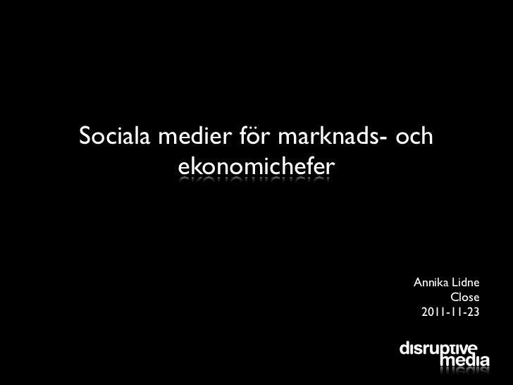Sociala medier för marknads- och         ekonomichefer                              Annika Lidne                          ...