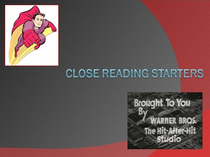 Close Reading Starters