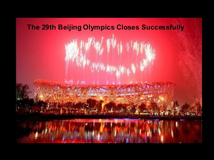 The 29th Beijing Olympics Closes Successfully