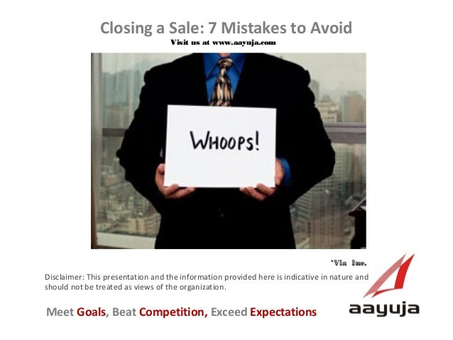 Closing a Sale: 7 Mistakes to Avoid