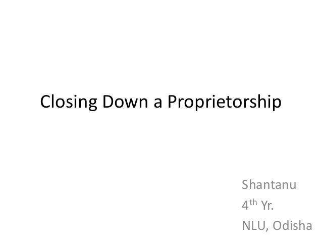 Closing down a proprietorship