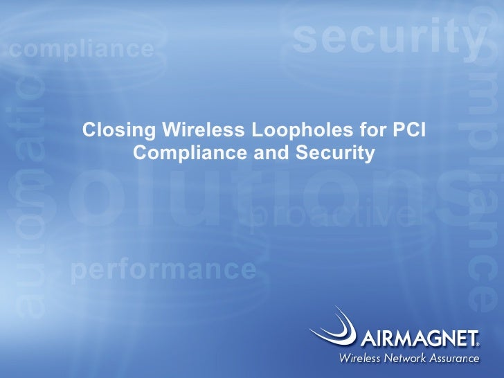 Closing PCI WiFi Loopholes with AirMagnet Enterprise