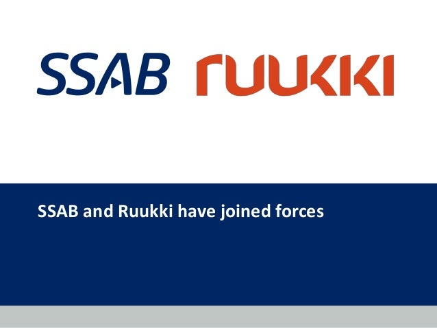SSAB and Ruukki have joined forces