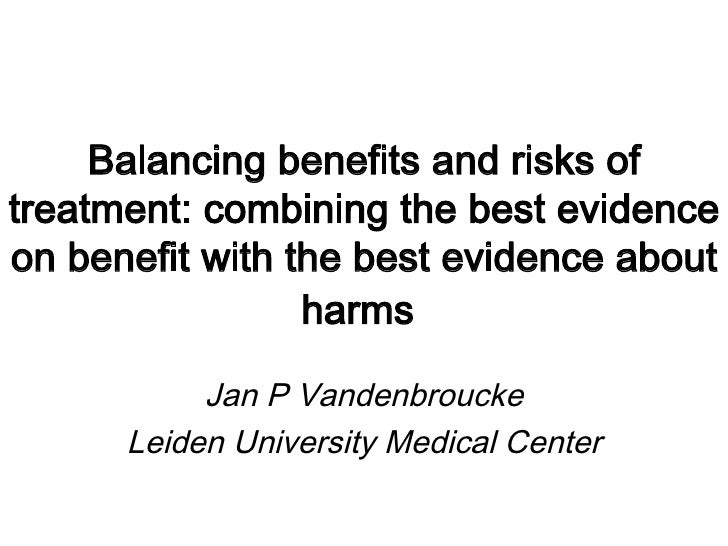 Balancing benefits and risks of drug treatment