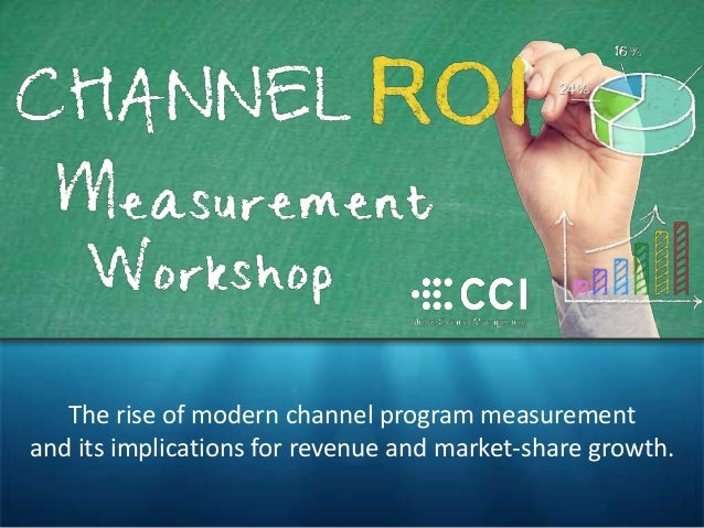 The rise of modern channel program measurement and its implications for revenue and market-share growth.
