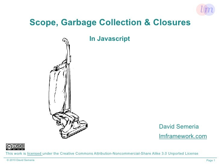 Scope, Garbage Collection & Closures                                               In Javascript                          ...