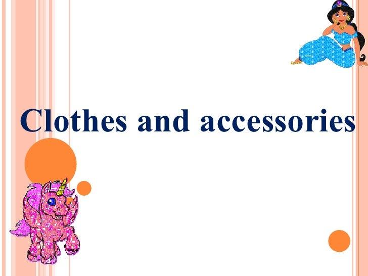 нэгж хичээл Clothes and accessories  9-р анги сарантуяа