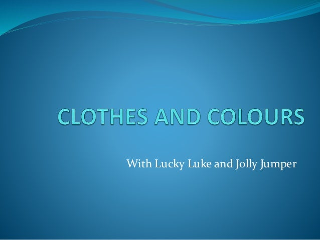 Clothes and colours with Lucky Luke