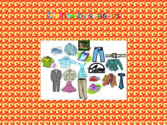 Clothes by seasons