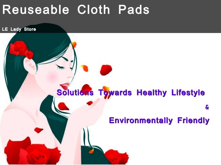 Benefits of Reusable Cloth Menstrual Pads