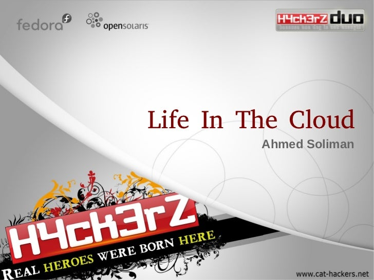 Life In The Cloud          Ahmed Soliman