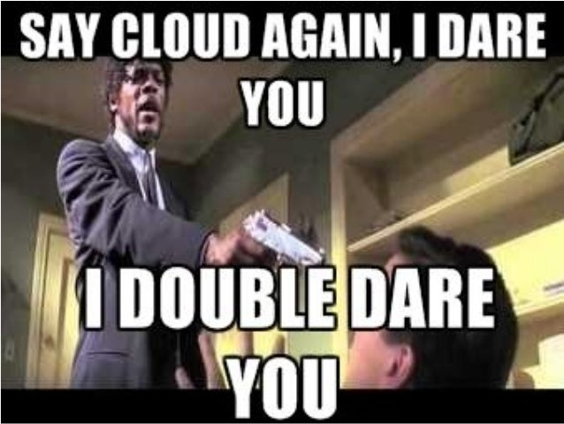 Great Cloud Comment from Pulp Fiction