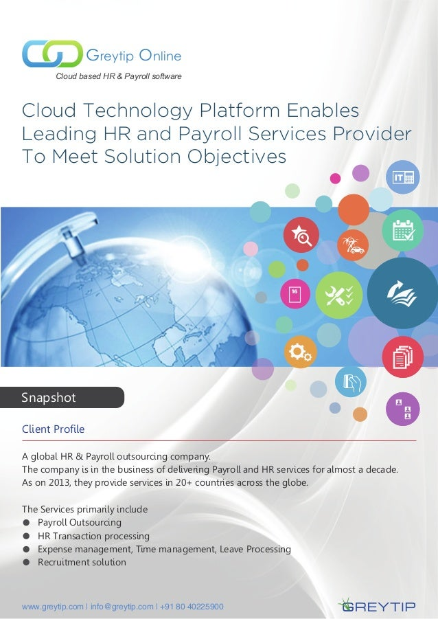 Cloud Technology Platform Enables Leading HR and Payroll Services Provider To Meet Solution Objectives Greytip Online Clou...