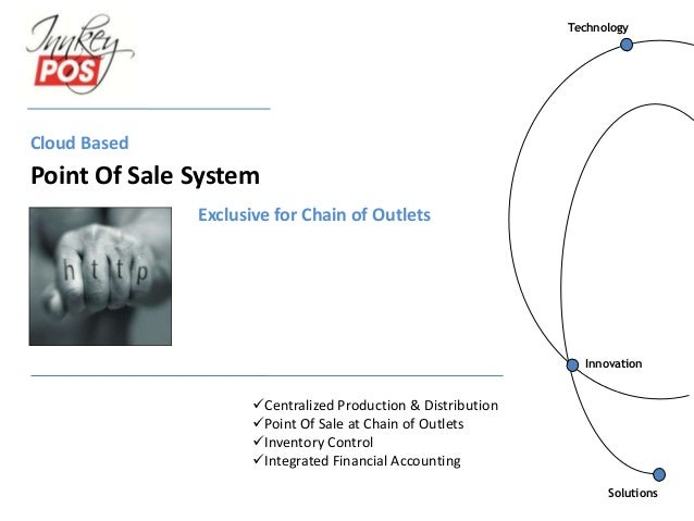 Innovation Technology Cloud Based Point Of Sale System Solutions Centralized Production & Distribution Point Of Sale at ...