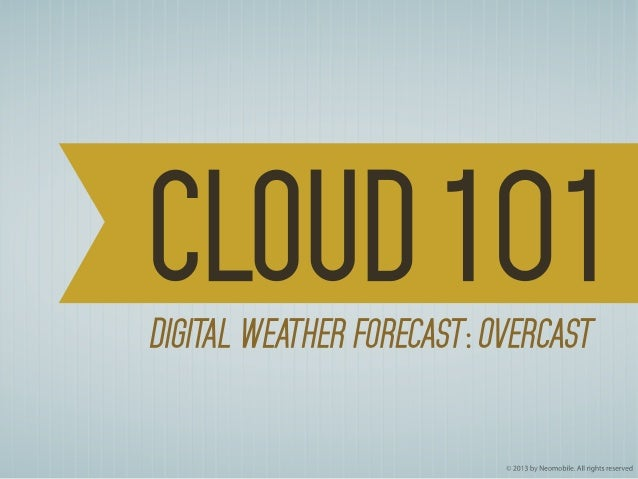 Cloud 101 Digital weather forecast: Overcast Cloud computing - a variety of computing concepts that involve a large number...