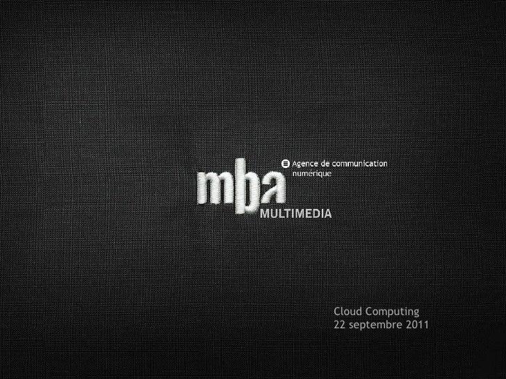 Cloud Computing 22 septembre 2011