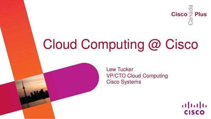 Cloud Computing at Cisco