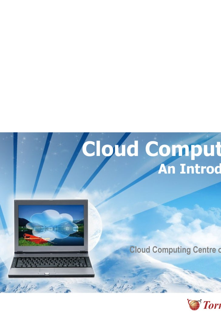 Cloud Computing   An Introduction Karthik T.S Cloud Computing Centre of Excellence